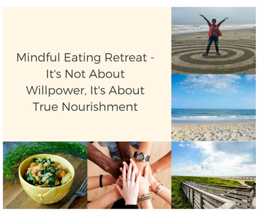 Mindful Eating Retreat