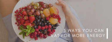 5 Things I Do To Have More Energy